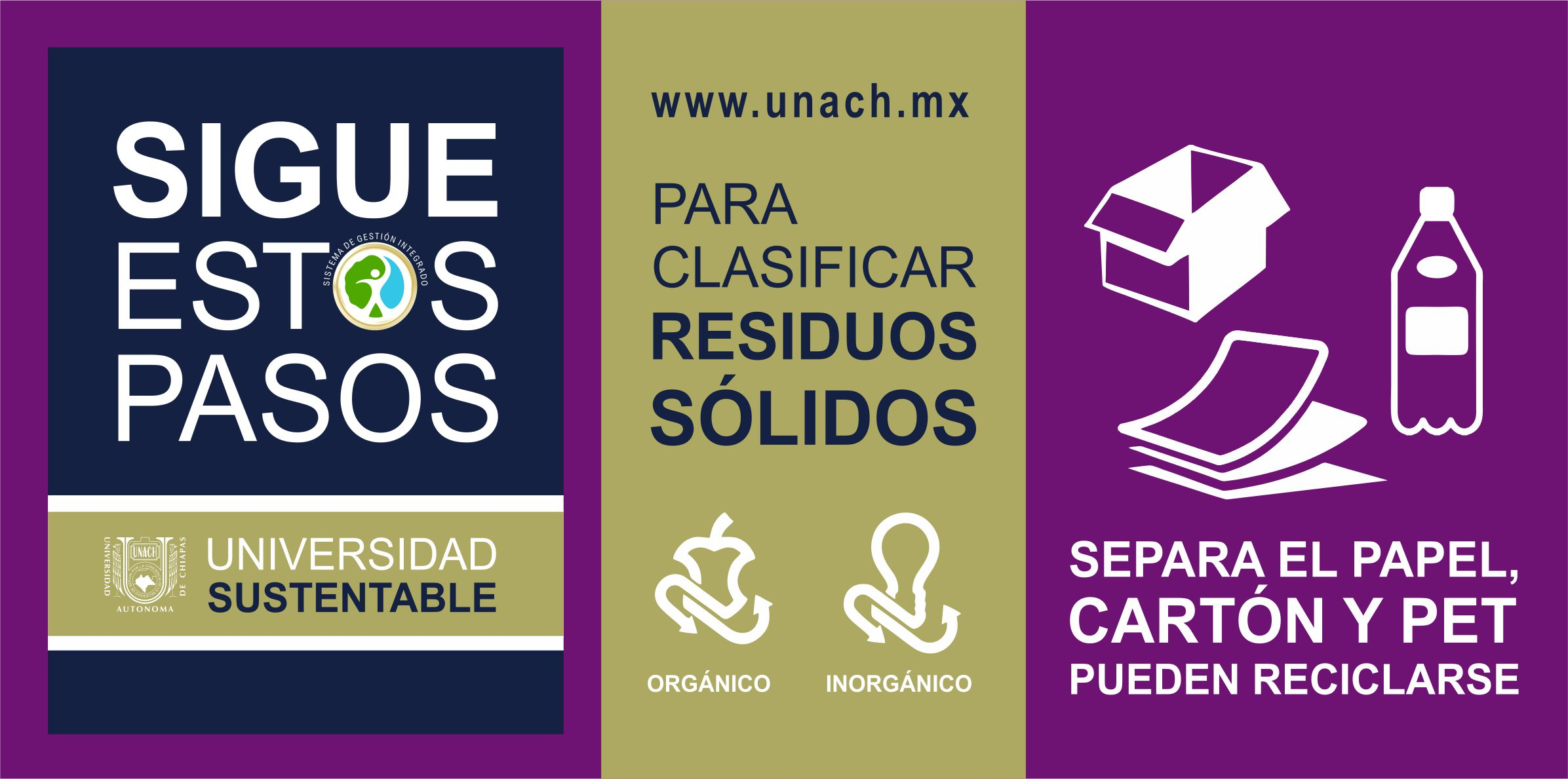#UniversidadResponsable Recicla, Reduce y Reúsa #OrgulloUNACH
